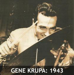 GENE KRUPA: 1943
