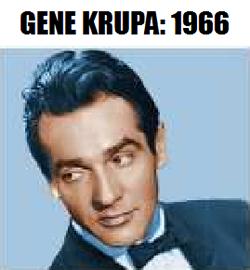 Gene Krupa: 1966
