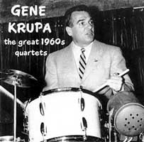 Gene Krupa Jazz: The Great 1960s Quartets