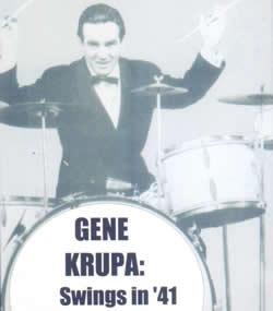 GENE KRUPA: Swingin' in 1941