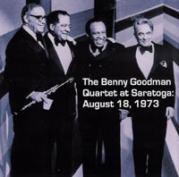 Benny Goodman Quartet at Saratoga August 18, 1973