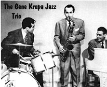 The Original Gene Krupa Jazz Trio