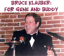 Bruce Klauber: For Gene and Buddy