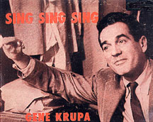 Sing Sing Sing and the limited edition/private circulation Krupa Collection