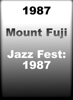 1987 Mount Fuji Jazz Fest: 1987