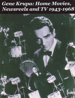 GENE KRUPA: Home Movies, Newsreels and TV