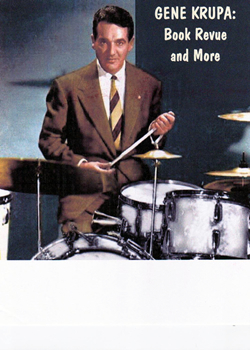 Gene Krupa: Book Revue and More