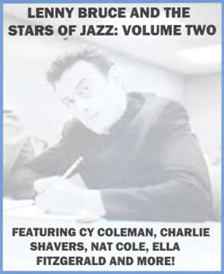 Lenny Bruce and the Jazz Stars Volume Two