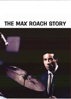 The Max Roach Story