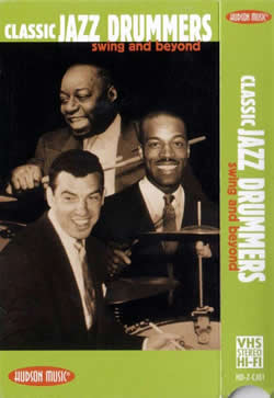 Classic Jazz Drummers: Swing and Beyond