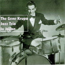 GENE KRUPA JAZZ TRIO IN JAPAN: APRIL 18,22,23 1952 - DIGITAL DOWNLOAD
