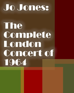 Jo Jones: The Complete London Concert of 1964