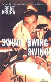 Gene Krupa: Swing, Swing, Swing