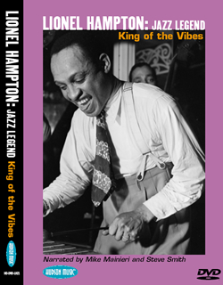 LIONEL HAMPTON: JAZZ LEGEND~King of the Vibes