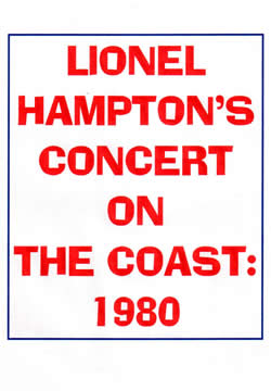 Lionel Hampton's Concert on the Coast: 1980