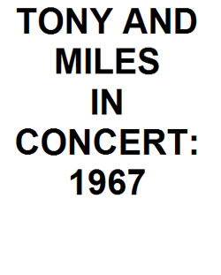 TONY AND MILES: 1967